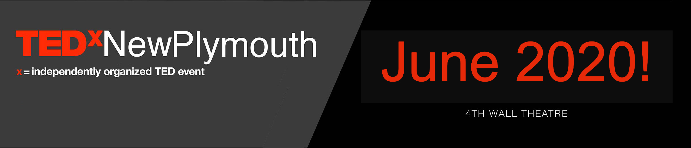 TEDxNewPlymouth - June 2020! 4th Wall Theatre - Buy Tickets Now.